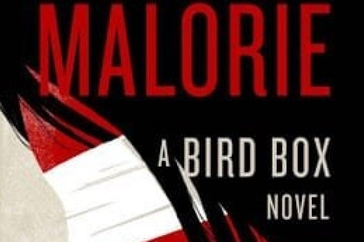 """[Acaba de sair do forno o livro """"Malorei"""", sequência de """"Bird Box""""]"""
