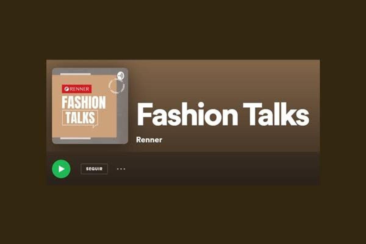 [Renner aposta em podcast sobre moda e sustentabilidade]